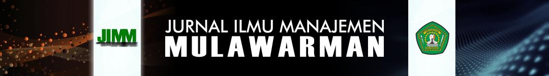 Jurnal Ilmu Manajemen Mulawarman (JIMM)